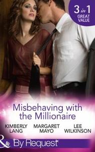 Misbehaving with the Millionaire (ebok) av Ki