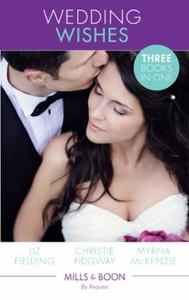 Wedding Wishes (ebok) av Liz Fielding, Christ