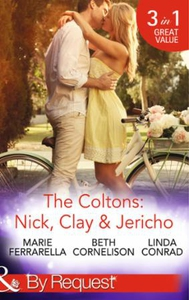 The Coltons: Nick, Clay & Jericho (ebok) av M