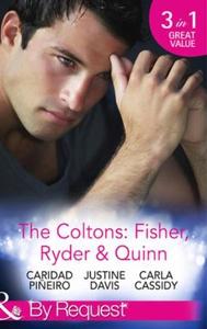 The coltons: fisher, ryder & quinn (ebok) av