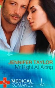 Mr. Right All Along (ebok) av Jennifer Taylor