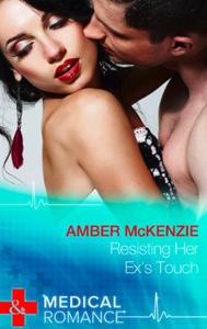Resisting Her Ex's Touch (ebok) av Amber McKe