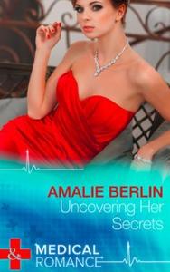 Uncovering Her Secrets (ebok) av Amalie Berli
