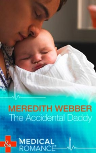 The Accidental Daddy (ebok) av Meredith Webbe
