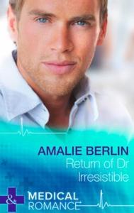 Return of Dr Irresistible (ebok) av Amalie Be