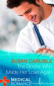 The Doctor Who Made Her Love Again (ebok) av