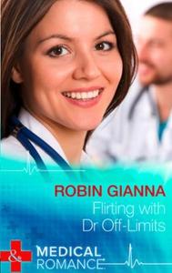 Flirting with Dr Off-Limits (ebok) av Robin G