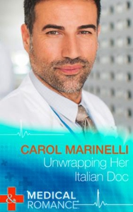 Unwrapping Her Italian Doc (ebok) av Carol Ma