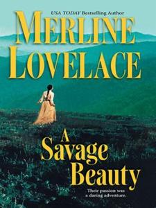 A Savage Beauty (ebok) av Merline Lovelace