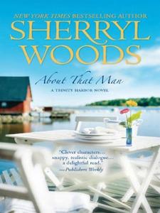 About That Man (ebok) av Sherryl Woods