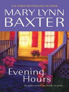 Evening Hours (ebok) av Mary Lynn Baxter