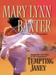 Tempting Janey (ebok) av Mary Lynn Baxter