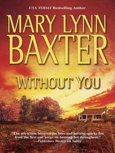 Without You (ebok) av Mary Lynn Baxter