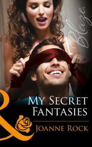My Secret Fantasies (ebok) av Joanne Rock