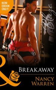 Breakaway (ebok) av Nancy Warren