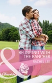 Reuniting with the Rancher