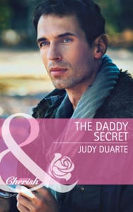 The Daddy Secret (Mills & Boon Cherish) (Return to Brighton Valley - Book 1) (ebok) av Judy Duarte