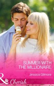 Summer with the Millionaire (ebok) av Jessica