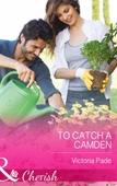 To Catch a Camden