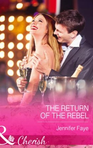 The Return of the Rebel (ebok) av Jennifer Fa