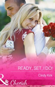 Ready, Set, I Do! (ebok) av Cindy Kirk