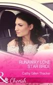 Runaway Lone Star Bride
