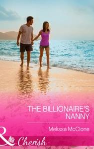 The Billionaire's Nanny (ebok) av Melissa McC