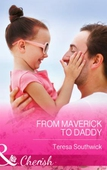 From Maverick to Daddy