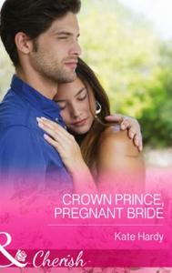 Crown Prince, Pregnant Bride (ebok) av Kate H