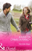 A Kiss on Crimson Ranch