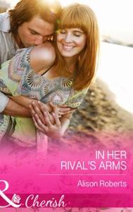 In Her Rival's Arms (ebok) av Alison Roberts