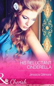 His Reluctant Cinderella (ebok) av Jessica Gi