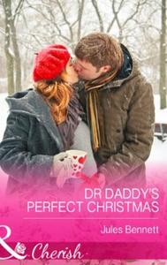Dr Daddy's Perfect Christmas (ebok) av Jules