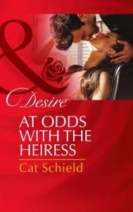 At Odds with the Heiress (ebok) av Cat Schiel