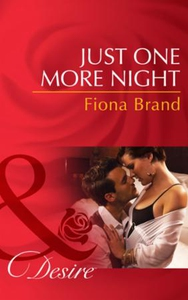 Just One More Night (ebok) av Fiona Brand