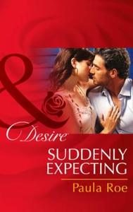 Suddenly Expecting (ebok) av Paula Roe