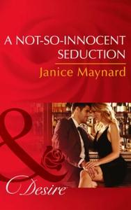 A Not-So-Innocent Seduction (ebok) av Janice