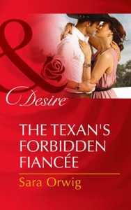 The Texan's Forbidden Fiancée (ebok) av Sara