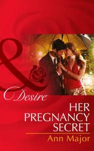 Her Pregnancy Secret (ebok) av Ann Major