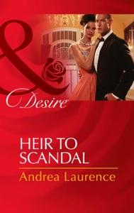Heir to Scandal (ebok) av Andrea Laurence