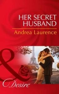 Her Secret Husband (ebok) av Andrea Laurence