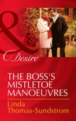 The Boss's Mistletoe Manoeuvres