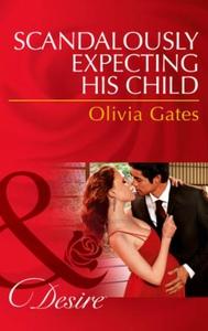 Scandalously expecting his child (ebok) av Ol