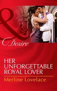 Her Unforgettable Royal Lover (ebok) av Merli