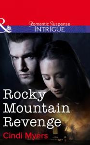 Rocky Mountain Revenge (ebok) av Cindi Myers