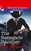 The Renegade Rancher