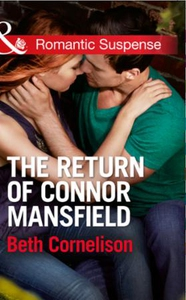 The Return of Connor Mansfield (ebok) av Beth