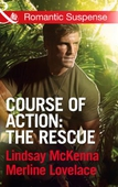 Course of Action: The Rescue