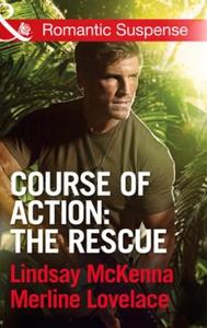 Course of Action: The Rescue (ebok) av Lindsa