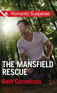 The Mansfield Rescue (ebok) av Beth Corneliso